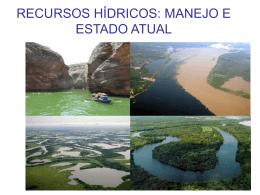 RECURSOS HÍDRICOS: MANEJO E ESTADO ATUAL