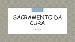 O Sacramento da Cura – Santa Unção