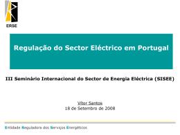 ERSE Liberalização do Sector Eléctrico em Portugal