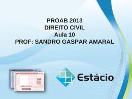 usucapião proab 2013 direito civil – aula 10
