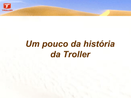 O sucesso da marca Troller