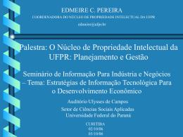 patentes marcas - PRPPG - Universidade Federal do Paraná