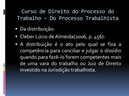 Curso de direito do processo do trabalho – Do Processo