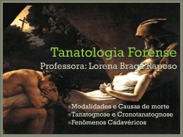 Tanatologia Forense - Profª. Lorena Braga