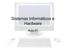 Sistemas Informáticos e Hardware