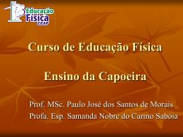 Curso de Educação Física Ensino da Capoeira