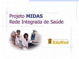 Projeto MIDAS Município Integrado Digital para