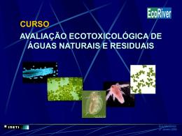 avaliação ecotoxicológica de águas naturais e residuais curso