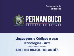 Arte no Brasil Holandês Contribuições e Influências