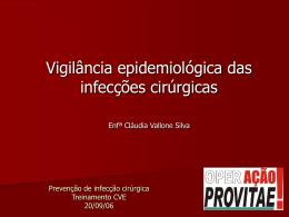 Prevenção de infecção cirúrgica Treinamento CVE 20/09/06