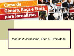 Modulo 2 - Gênero, Raça e Etnia para Jornalistas