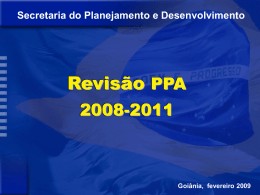 Apresentação 1ª Reunião de Revisão do PPA 2008-2011