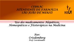 13-08-2010 Uso dos medicamentos alopáticos, homeopáticos e