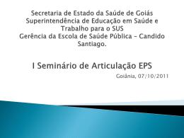 Candido Santiago. I Seminário de Articulação EPS