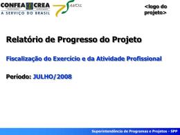 Superintendência de Programas e Projetos - SPP Período