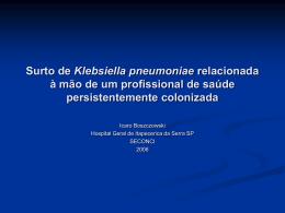 Surto de Klebsiella pneumoniae produtora de ESBL em unidade de