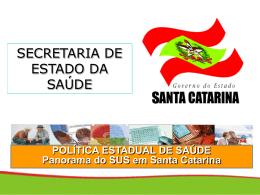 SANTA CATARINA 2004 - Secretaria Estadual de Saúde
