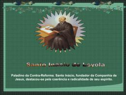 Santo Inácio de Loyola.pps