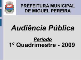Audiência Pública, arquivo em Power Point