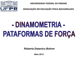 Dinamometria - Universidade Federal do Paraná
