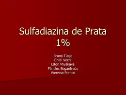 Sulfadiazina de Prata 1%