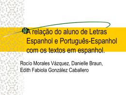 A relação do aluno de Letras Espanhol e Português