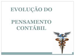 EVOLUÇÃO DO PENSAMENTO CONTÁBIL