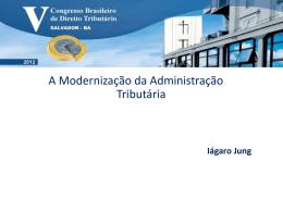 A Modernização da Administração Tributária