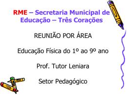 RME – Secretaria Municipal de Educação – Três Corações