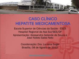 Caso Clínico: Hepatite medicamentosa