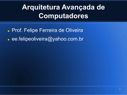 Arquitetura Avançada de Computadores
