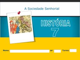 A Sociedade Senhorial 7