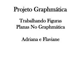Projeto Graphmática - Luiz Soares Andrade