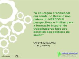 Apresentação da Pesquisa - Escola Politécnica de Saúde Joaquim