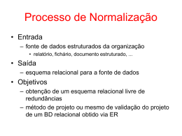1FN: Projetos (CodProj, Tipo, Descr)