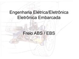 Engenharia de Produção Freio hidráulico e ABS