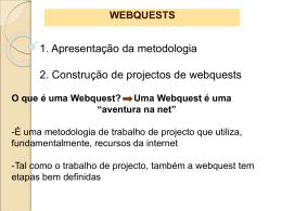 1. Apresentação da metodologia 2. construção de projectos de