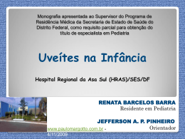 Monografia-2009 (Hospital Regiona da Asa Sul): Uveítes na Infância