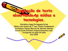 Ilustração de texto observando as mídias e tecnologias.