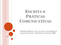 Escrita e práticas comunicativas