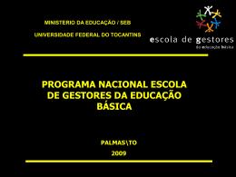ministerio da educação / seb universidade federal do tocantins