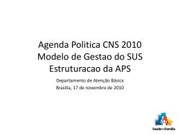 Agenda Politica CNS 2010 - Modelo de Gestao do SUS