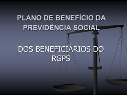 roteiro n. 2 – os beneficiários do rgps