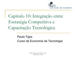 Integração entre Estratégia Competitiva e Capacitação Tecnológica