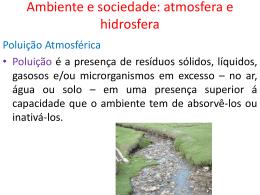 Ambiente e sociedade: atmosfera e hidrosfera