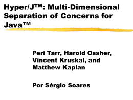 Hyper/J: multi-dimensional separation of concerns will be Java