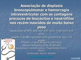 Association of BPD and IVH with early neutrophil and white counts