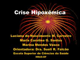 Crise hipoxêmica - Paulo Roberto Margotto