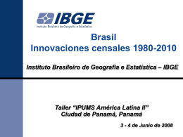 Innovations in Brazilian Censuses