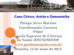 Osteomielite/ Artrite séptica